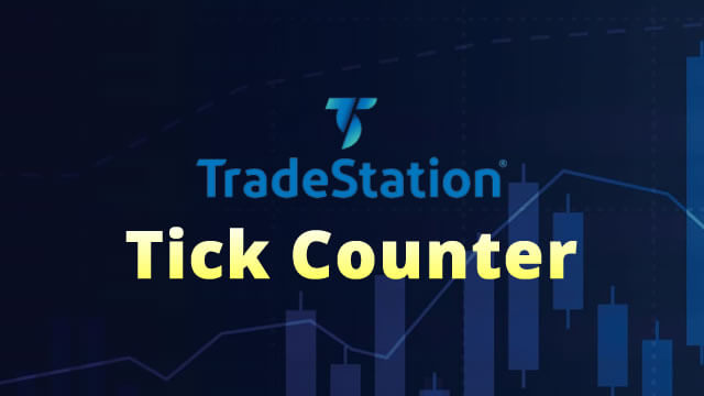 Tick Counter for TradeStation